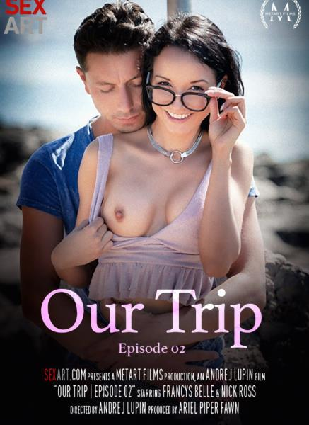 Francys Belle - Our Trip Episode 2 (SexArtcom/2018/FullHD).
